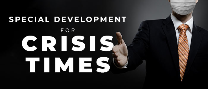 Special Development for Crisis Times