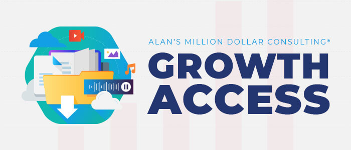 Alan's Million Dollar Consulting Growth Access