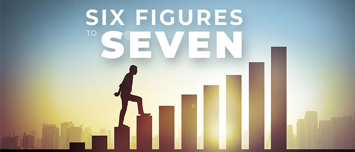 Six Figures to Seven (627)