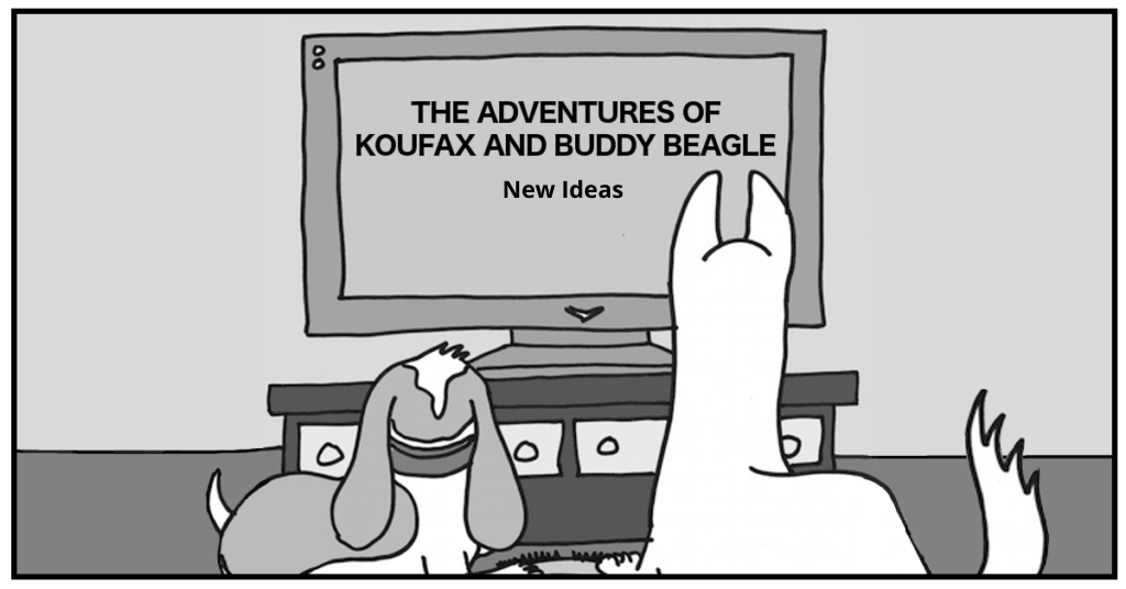 The Adventures of Koufax and Buddy Beagle